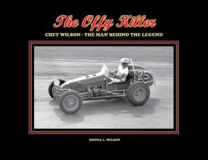 The Offy Killer–Chet Wilson–The Man Behind The Legend