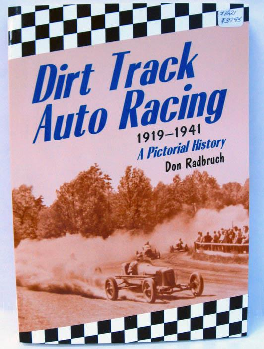 Dirt Track Auto Racing 1919-1941