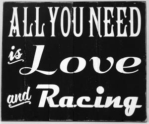 Pallet Wood Sign - Love and Racing