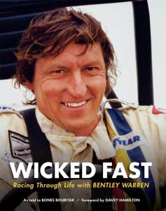 Wicked Fast - Racing through Life with Bentley Warren