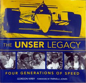 The Unser Legacy Four Generations of Speed