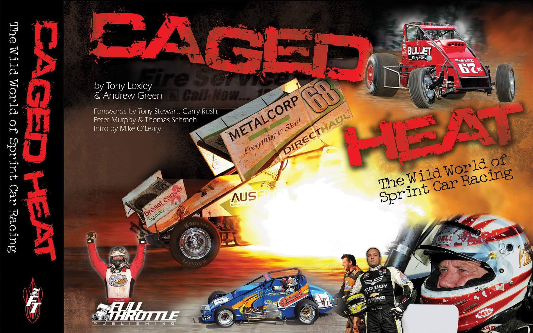 Caged Heat The Wild World of Sprint Car Racing