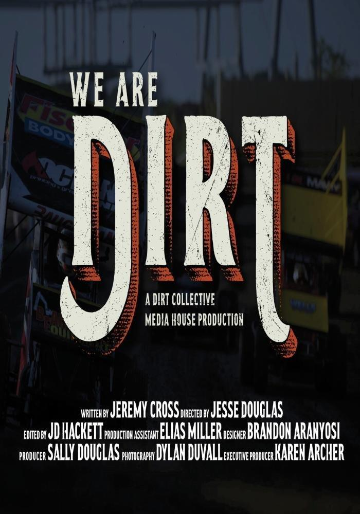 We Are Dirt