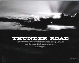 Thunder Road - A Photographic Journey of Open Wheel Racing, Carnivals, and the Iconic Highways they travel