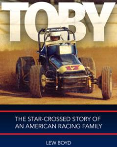 Toby, The Star Crossed Story of an American Racing Family