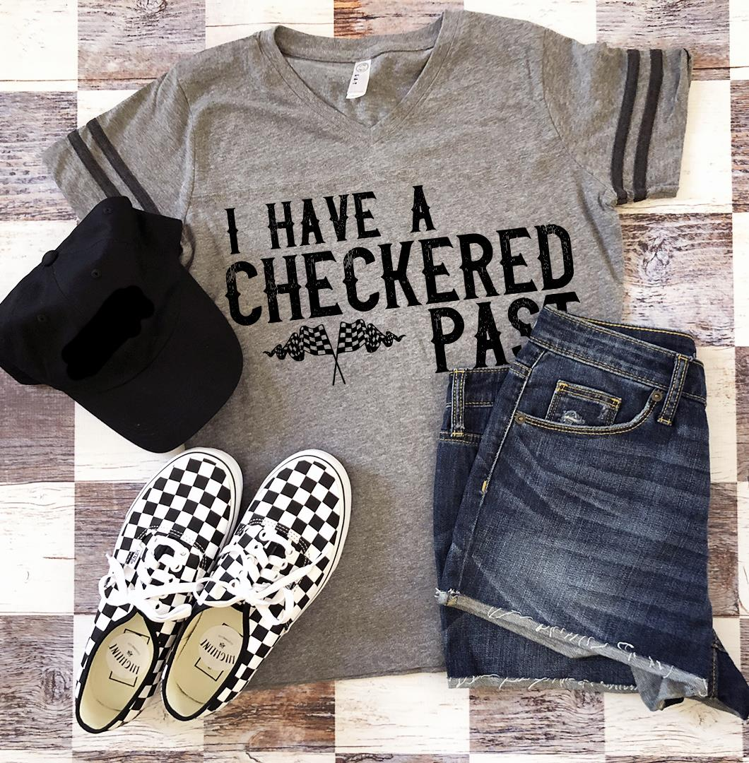 "Ladies Jersey V-Neck ""I Have A Checkered Past"""
