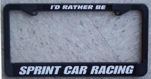 License Plate Frame I D Rather Be Sprint Car Racing