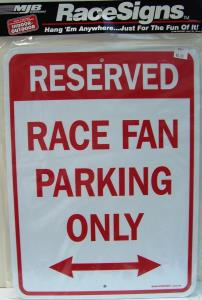 Parking Signs  (Race Fan Parking Only)