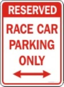 Parking Sign (Race Car Parking Only)