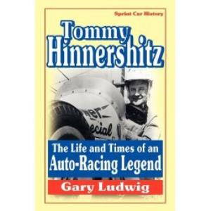 Tommy Hinnershitz-The Life & Times of an Auto Racing Legend